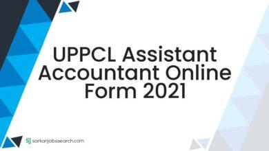 UPPCL Assistant Accountant Online Form 2021