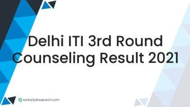 Delhi ITI 3rd Round Counseling Result 2021