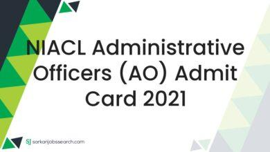 NIACL Administrative Officers (AO) Admit Card 2021