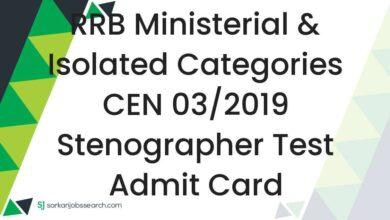 RRB Ministerial & Isolated Categories CEN 03/2019 Stenographer Test Admit Card